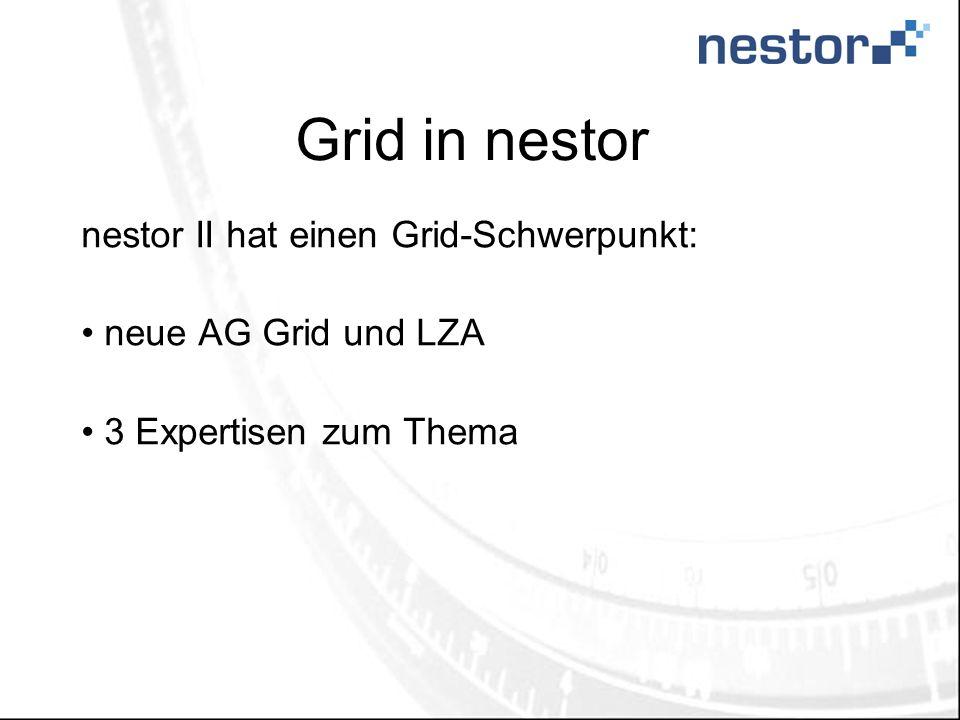 Grid in nestor nestor II hat einen Grid-Schwerpunkt: neue AG Grid und LZA 3 Expertisen zum Thema
