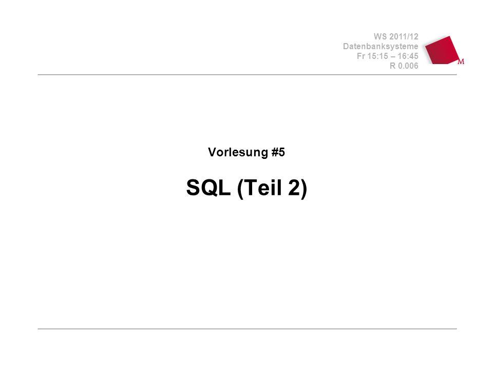 WS 2011/12 Datenbanksysteme Fr 15:15 – 16:45 R 0.006 © Bojan Milijaš, 04.11.2011Vorlesung #5 - SQL (Teil 2)22 Quantifizierte Anfragen in SQL Es gibt keinen expliziten Allquantor Es gibt aber den Existenzquantor: exists, not exist wieder: Professoren, die keine Vorlesung halten select Name, PersNr from Professoren p where not exists ( select * from Vorlesungen where gelesenVon = p.PersNr );