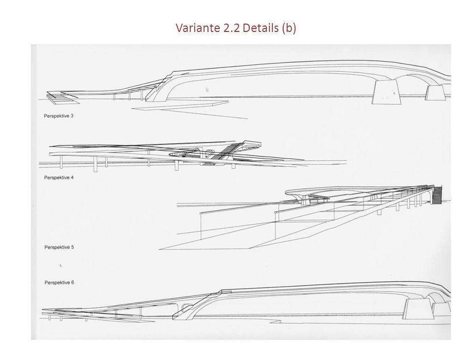 Variante 2.2 Details (b)