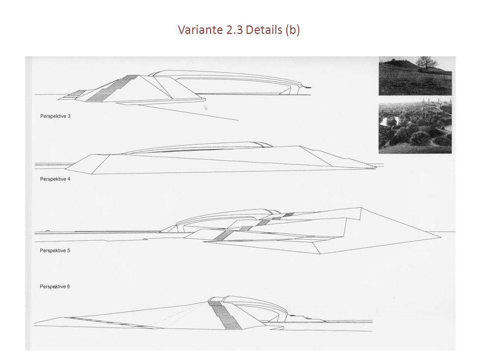 Variante 2.3 Details (b)