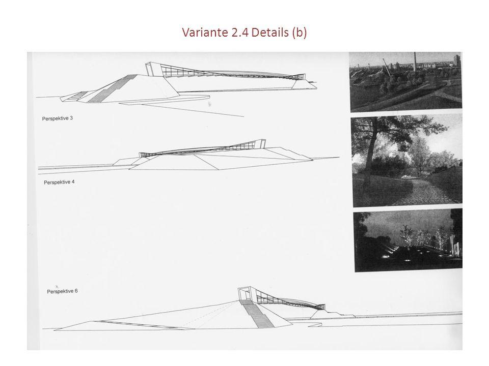 Variante 2.4 Details (b)