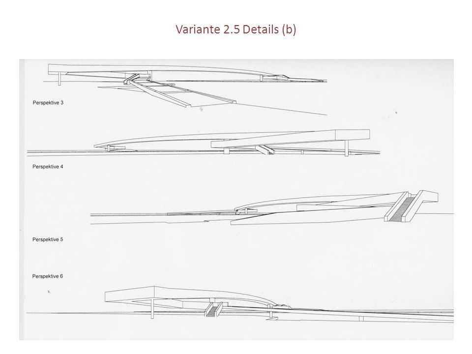 Variante 2.5 Details (b)
