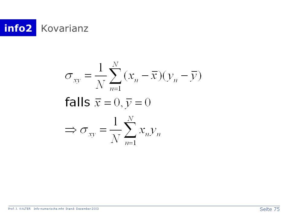 info2 Prof. J. WALTER Info-numerische.mht Stand: Dezember 2003 Seite 75 Kovarianz