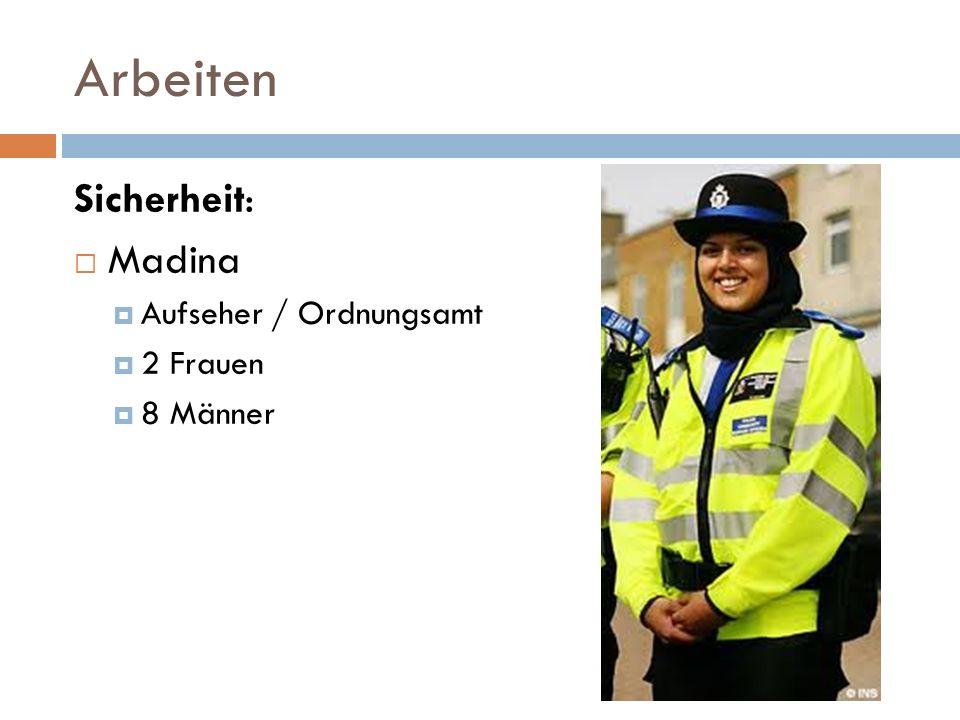 Arbeiten Sicherheit: Madina Aufseher / Ordnungsamt 2 Frauen 8 Männer