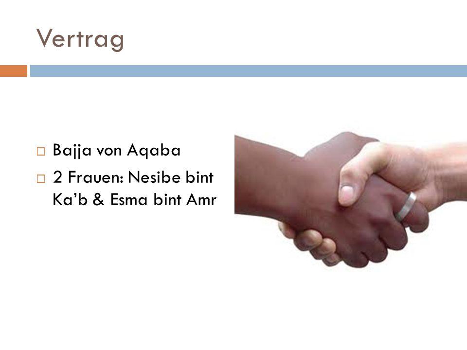 Vertrag Bajja von Aqaba 2 Frauen: Nesibe bint Kab & Esma bint Amr