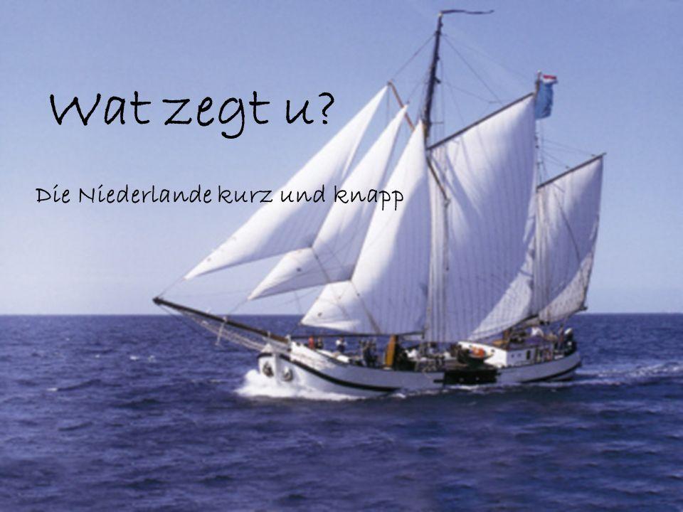 Wat zegt u Die Niederlande kurz und knapp