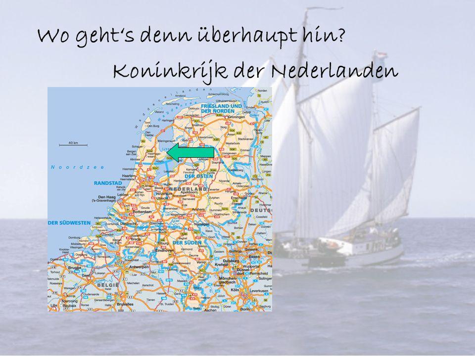 Wo gehts denn überhaupt hin Koninkrijk der Nederlanden