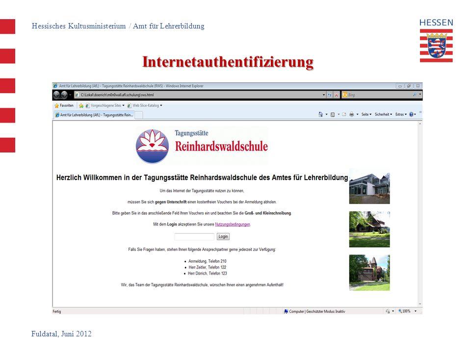 Fuldatal, Juni 2012 Internetauthentifizierung Hessisches Kultusministerium / Amt für Lehrerbildung
