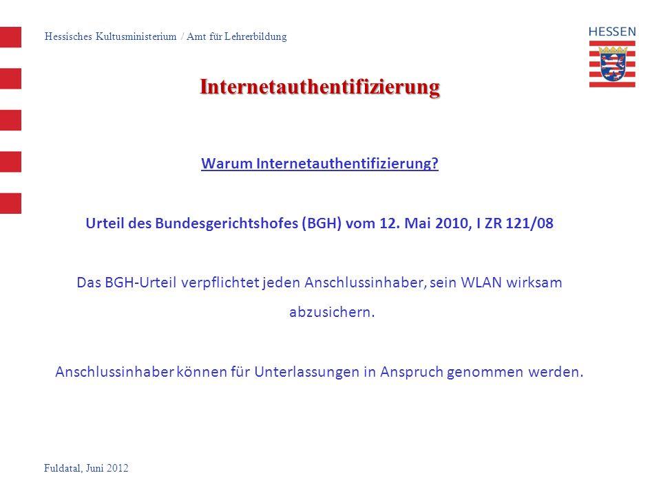 Fuldatal, Juni 2012 Internetauthentifizierung Webinterface der m0n0wall Hessisches Kultusministerium / Amt für Lehrerbildung