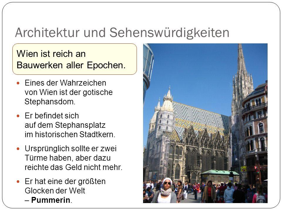 Eines der Wahrzeichen von Wien ist der gotische Stephansdom.