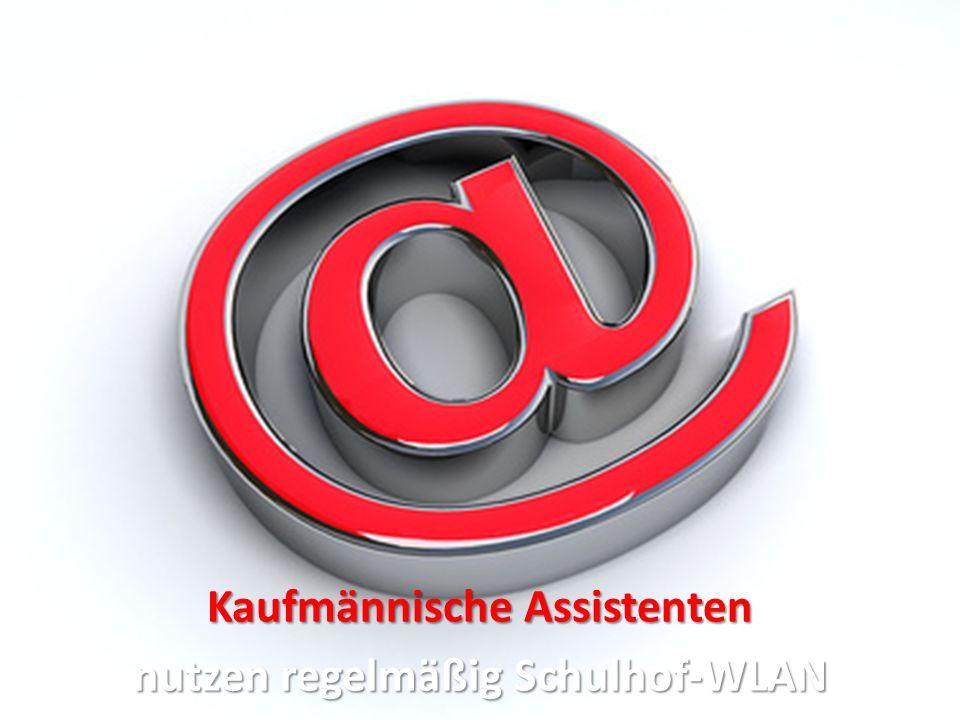 Kaufmännische Assistenten nutzen regelmäßig Schulhof-WLAN