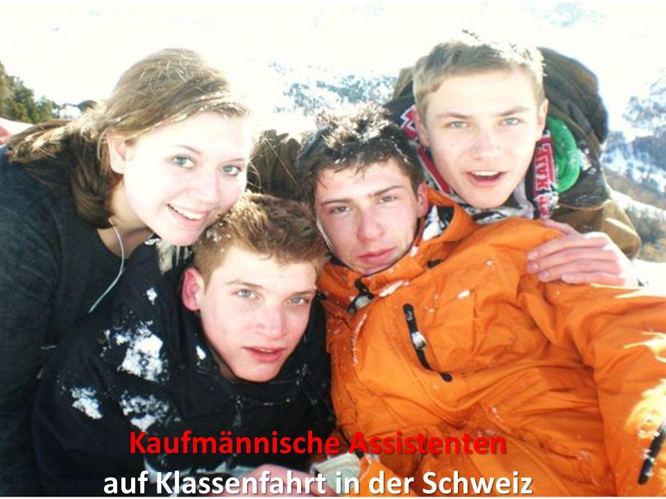 Kaufmännische Assistenten auf Klassenfahrt in der Schweiz