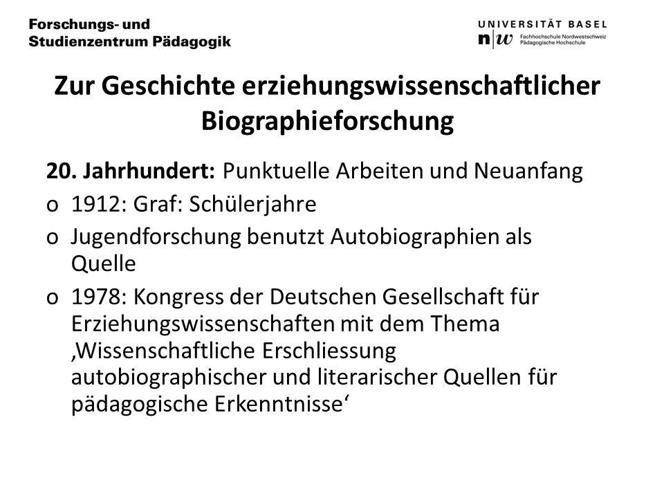 Zur Geschichte erziehungswissenschaftlicher Biographieforschung 20.
