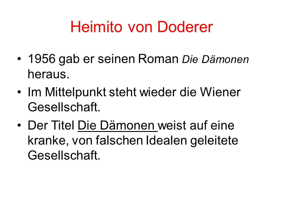 1966)-(1896 Heimito von Doderer veröffentlichte 1951 Die Strudlhofstiege oder Melzer und die Tiefe der Jahre. In dieser Roman beschreibt er das gesell