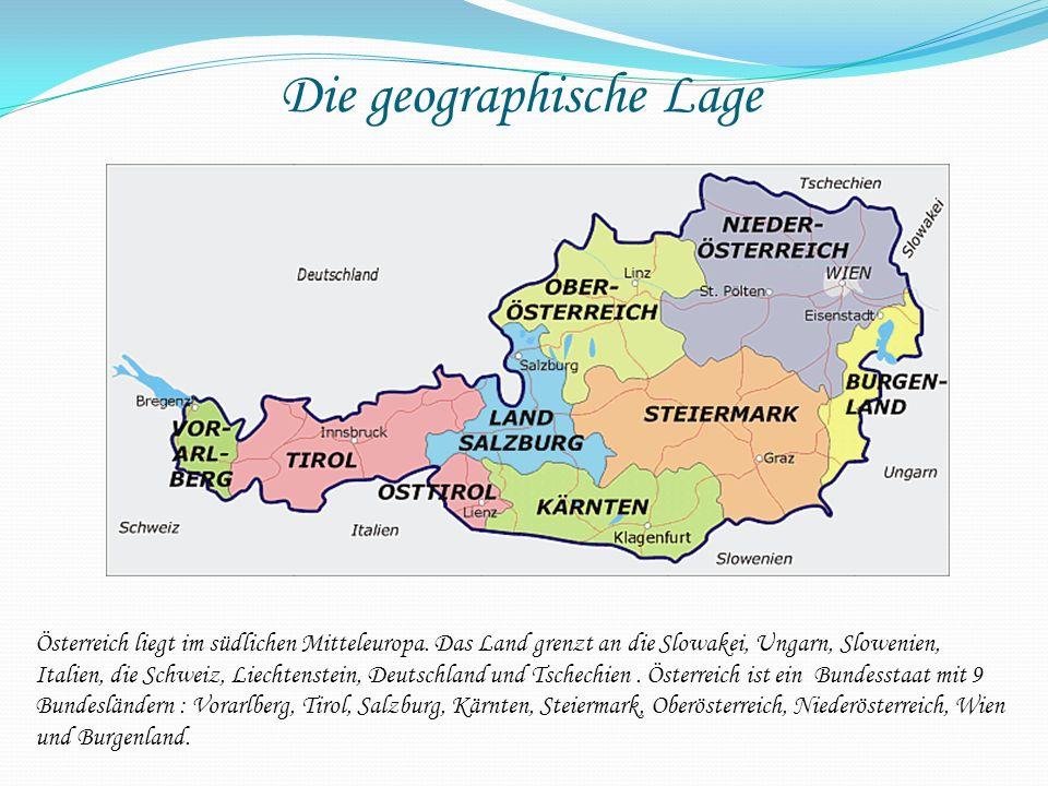 Die geographische Lage Österreich liegt im südlichen Mitteleuropa. Das Land grenzt an die Slowakei, Ungarn, Slowenien, Italien, die Schweiz, Liechtens