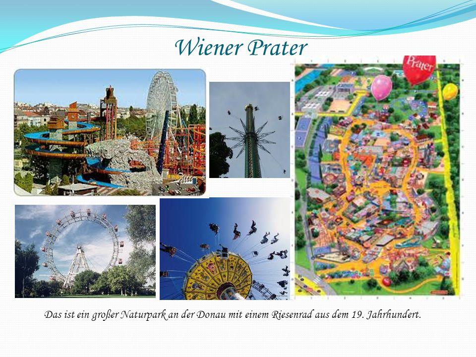 Wiener Prater Das ist ein großer Naturpark an der Donau mit einem Riesenrad aus dem 19. Jahrhundert.