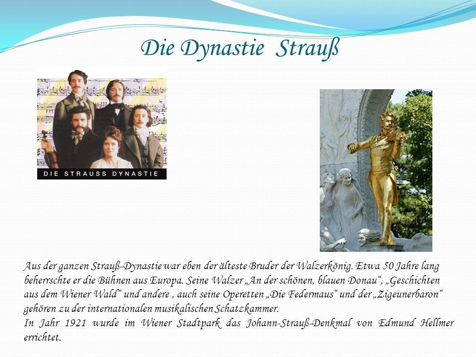Die Dynastie Strauß Aus der ganzen Strauß-Dynastie war eben der älteste Bruder der Walzerkönig. Etwa 50 Jahre lang beherrschte er die Bühnen aus Europ