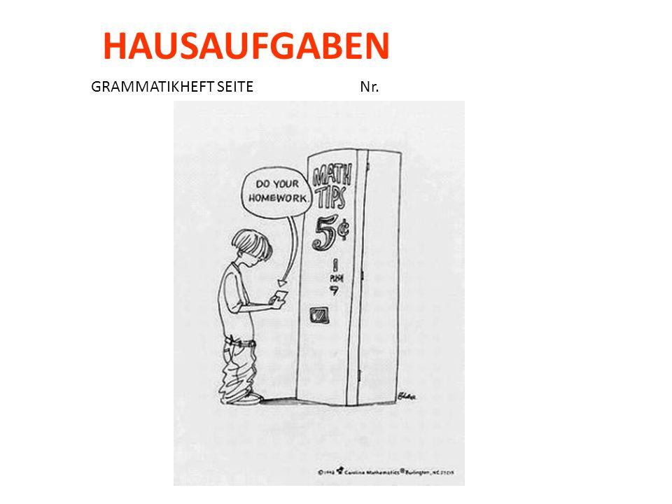 GRAMMATIKHEFT SEITE Nr. HAUSAUFGABEN