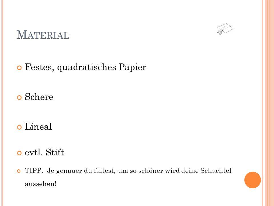 A RBEITSSCHRITT 1 Falte ein quadratisches Blatt Papier diagonal, also Ecke auf Ecke.
