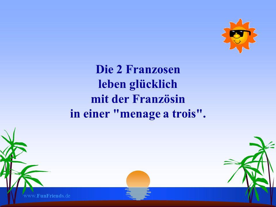 www.FunFriends.de Die 2 Franzosen leben glücklich mit der Französin in einer menage a trois .