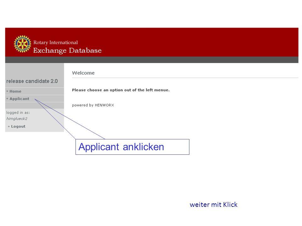 weiter mit Klick Applicant anklicken