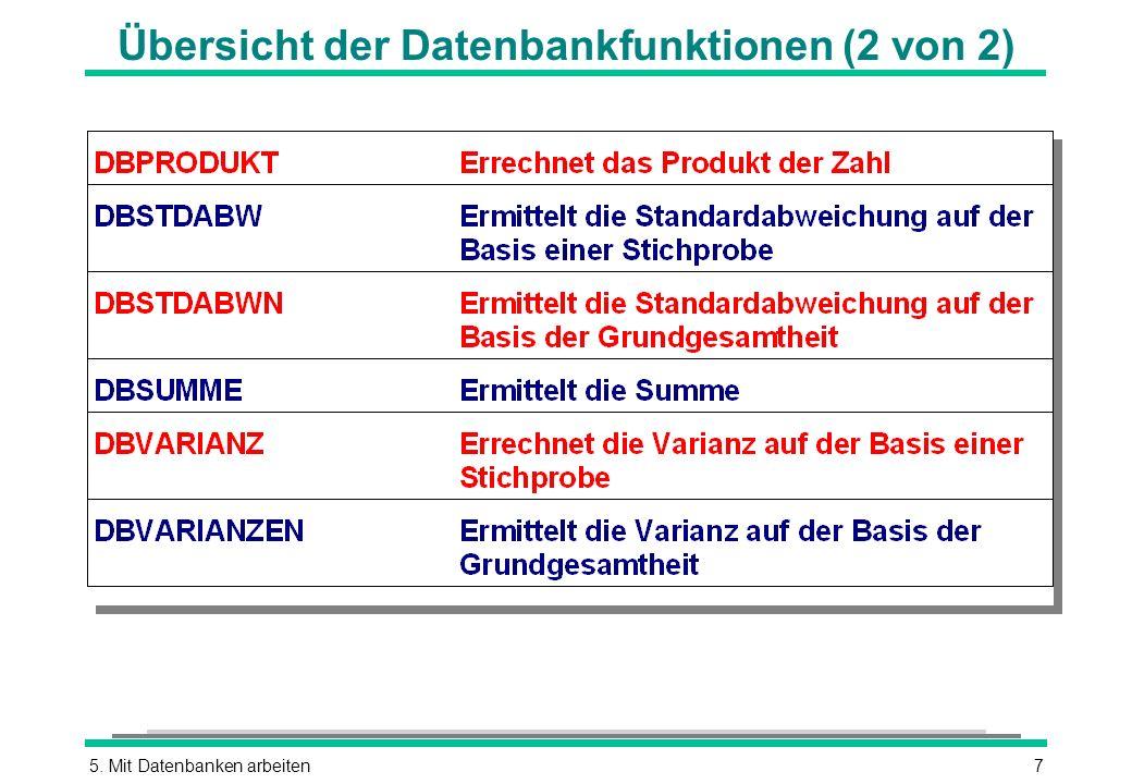5. Mit Datenbanken arbeiten7 Übersicht der Datenbankfunktionen (2 von 2)
