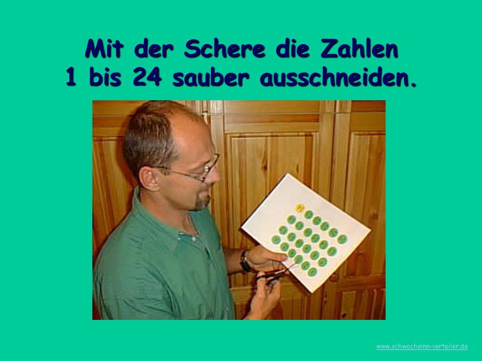 Mit der Schere die Zahlen 1 bis 24 sauber ausschneiden. www.schwachsinn-verteiler.de