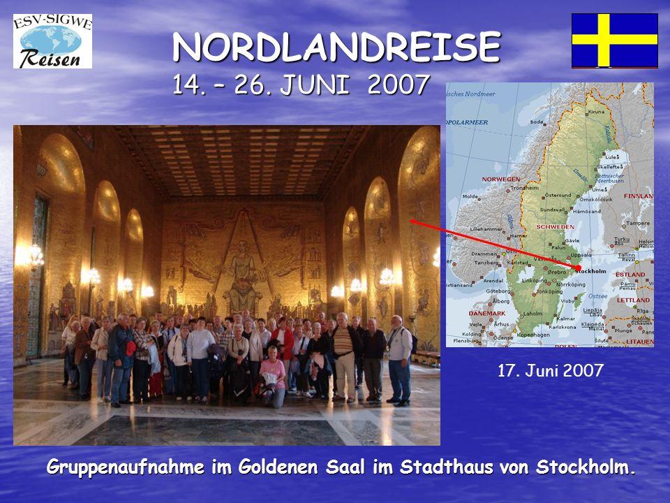 NORDLANDREISE 14. – 26. JUNI 2007 Gruppenaufnahme im Goldenen Saal im Stadthaus von Stockholm.