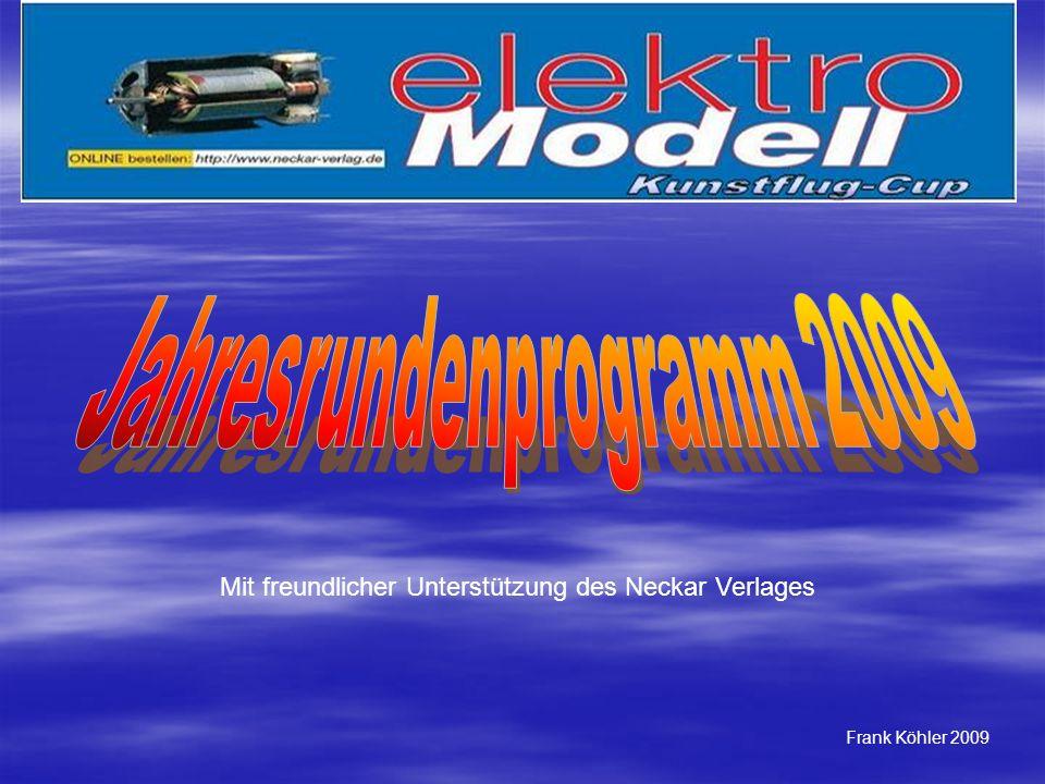 Mit freundlicher Unterstützung des Neckar Verlages Frank Köhler 2009