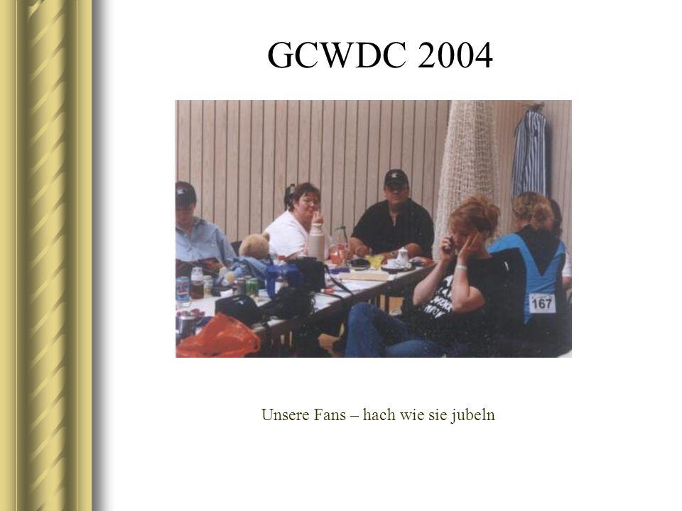 GCWDC 2004 Unsere Fans – hach wie sie jubeln