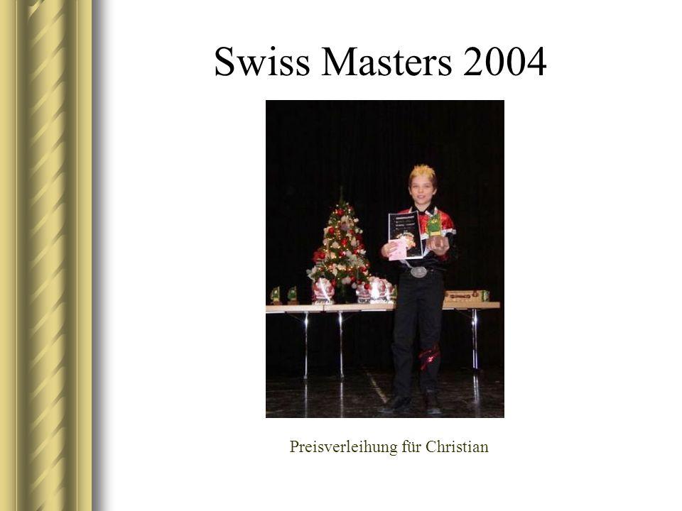 Swiss Masters 2004 Preisverleihung für Christian