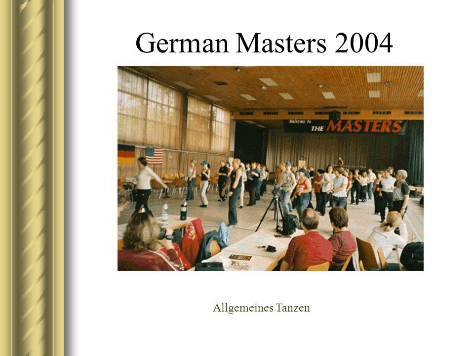 German Masters 2004 Allgemeines Tanzen