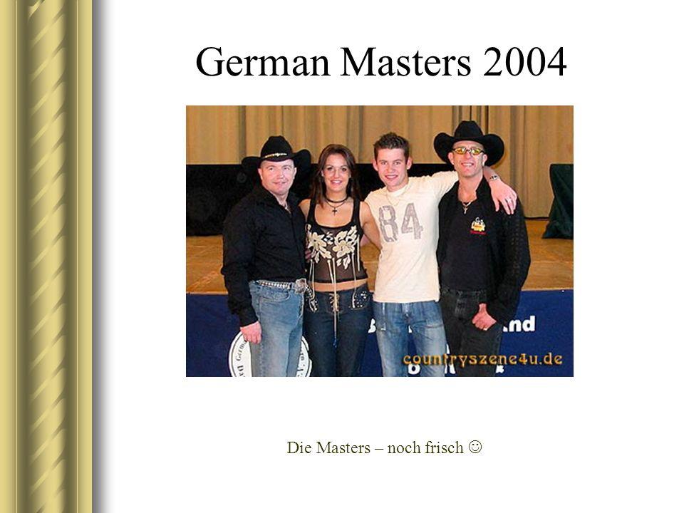 German Masters 2004 Die Masters – noch frisch