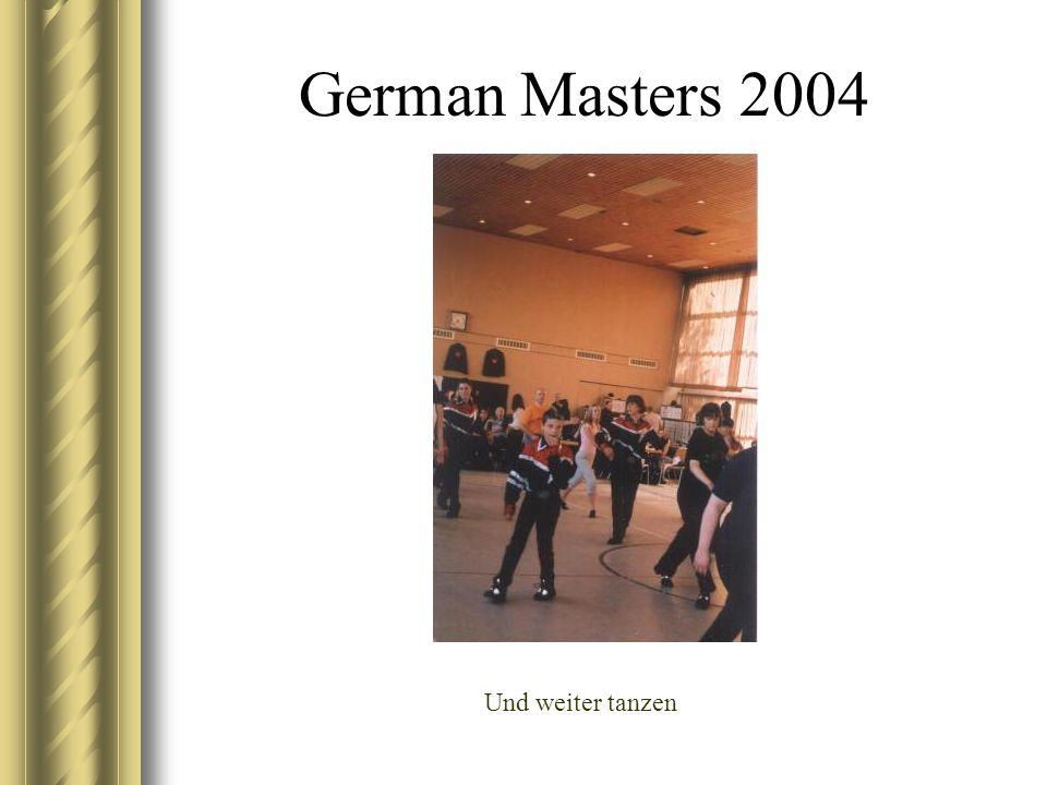 German Masters 2004 Und weiter tanzen