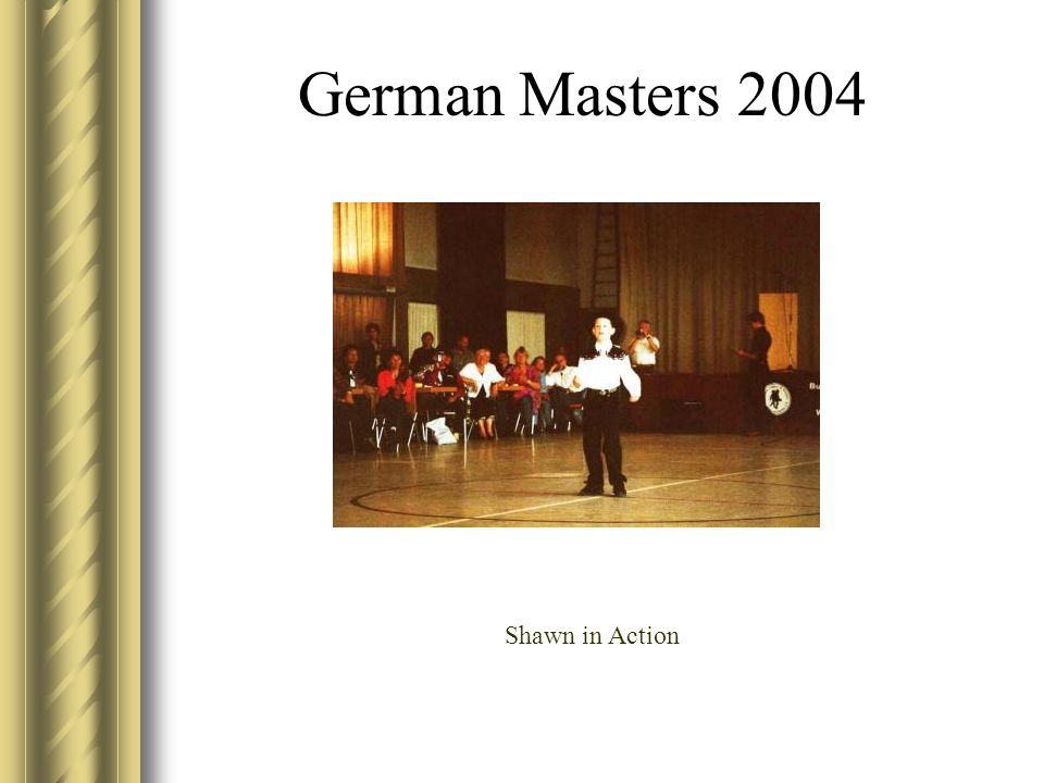 German Masters 2004 Shawn in Action