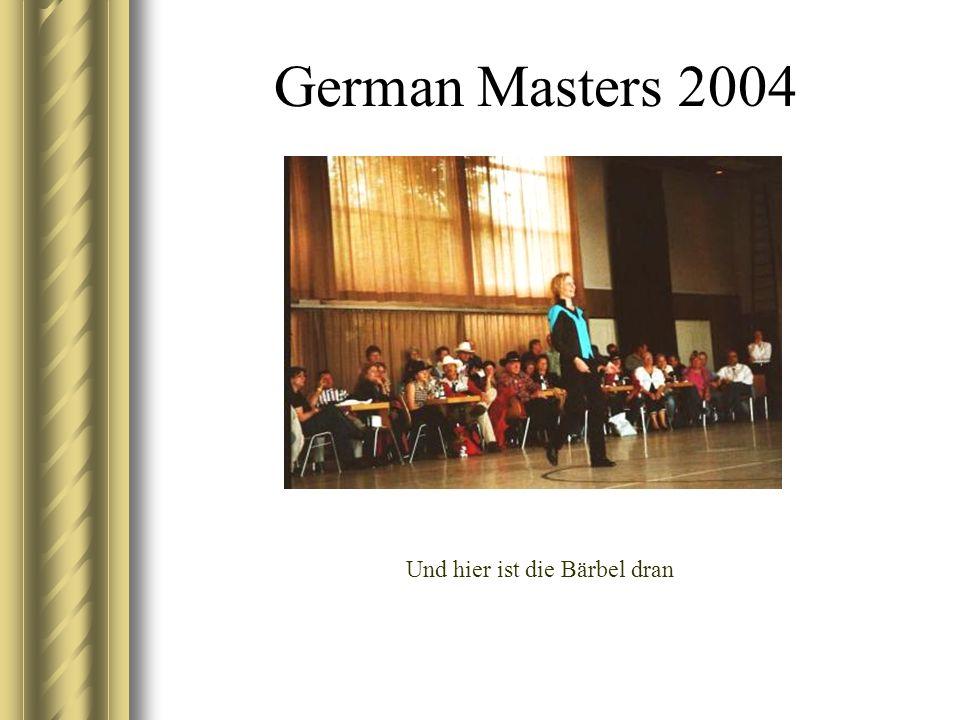 German Masters 2004 Und hier ist die Bärbel dran