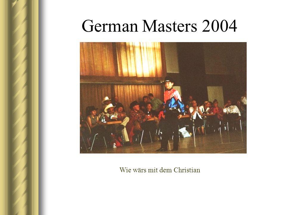 German Masters 2004 Wie wärs mit dem Christian
