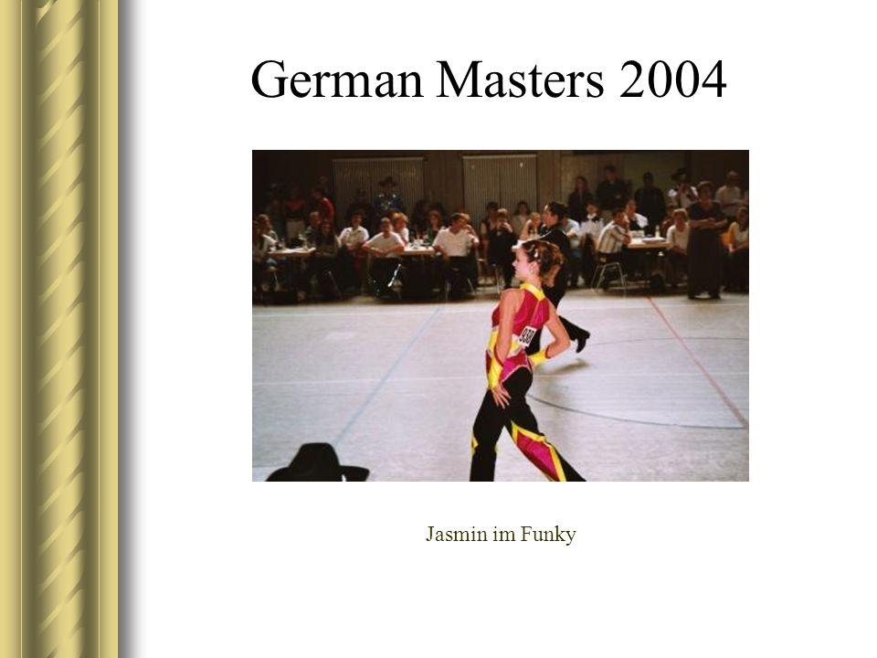 German Masters 2004 Jasmin im Funky