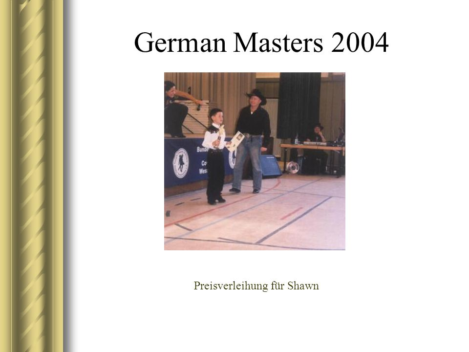 German Masters 2004 Preisverleihung für Shawn