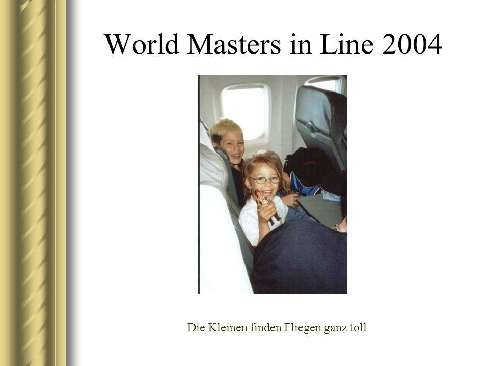 World Masters in Line 2004 Die Kleinen finden Fliegen ganz toll