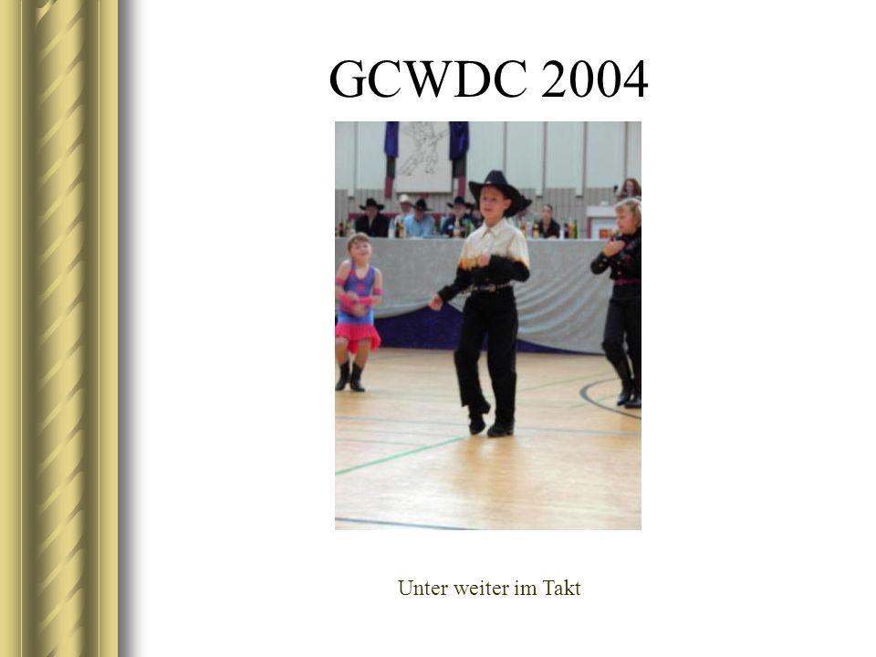 GCWDC 2004 Unter weiter im Takt