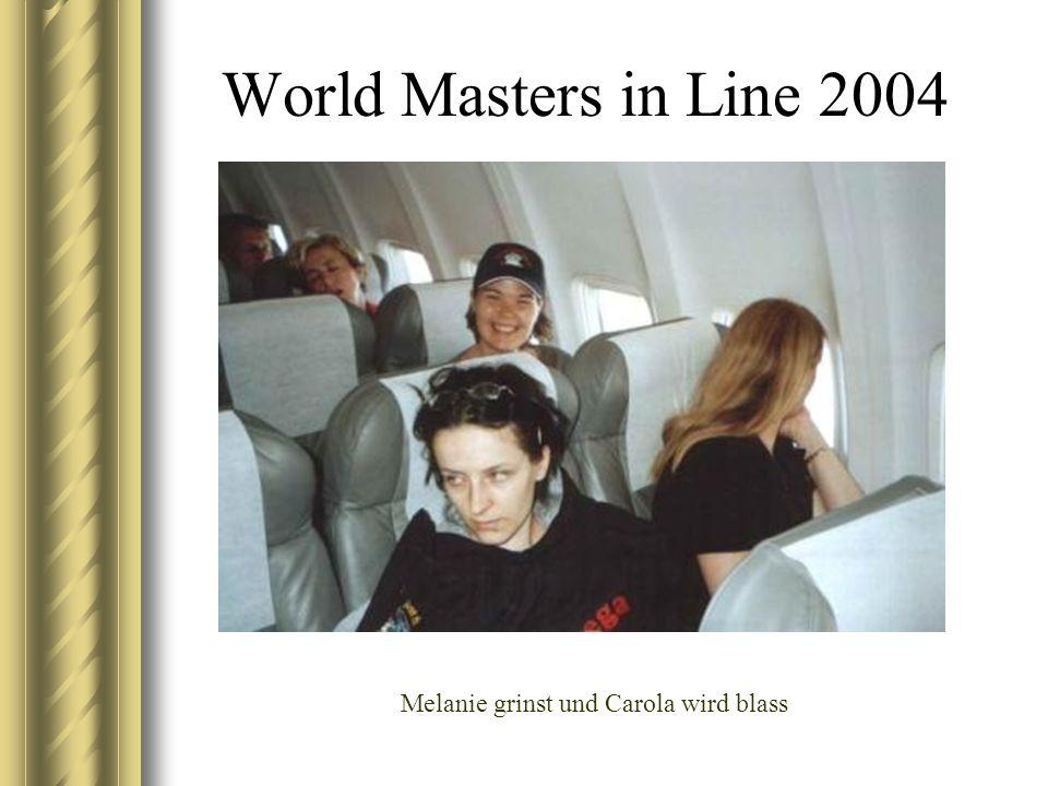 World Masters in Line 2004 Melanie grinst und Carola wird blass