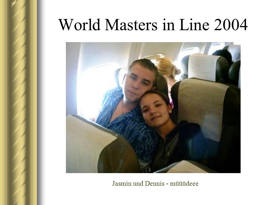 World Masters in Line 2004 Jasmin und Dennis - müüüdeee