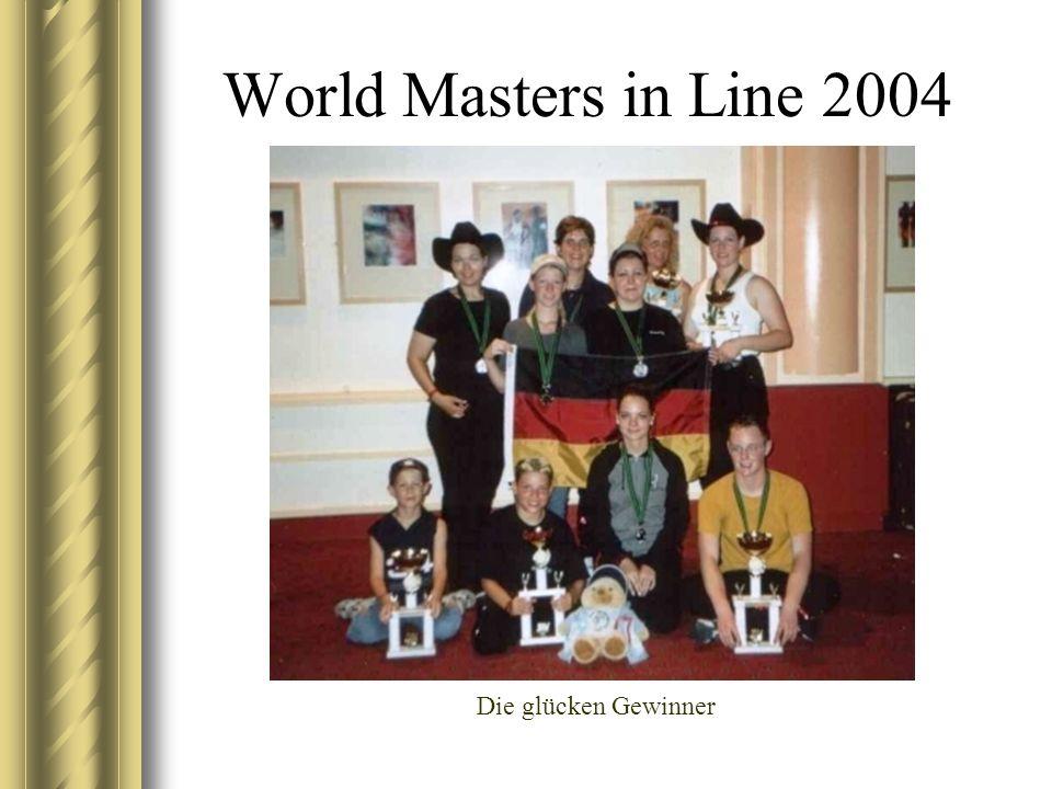 World Masters in Line 2004 Die glücken Gewinner