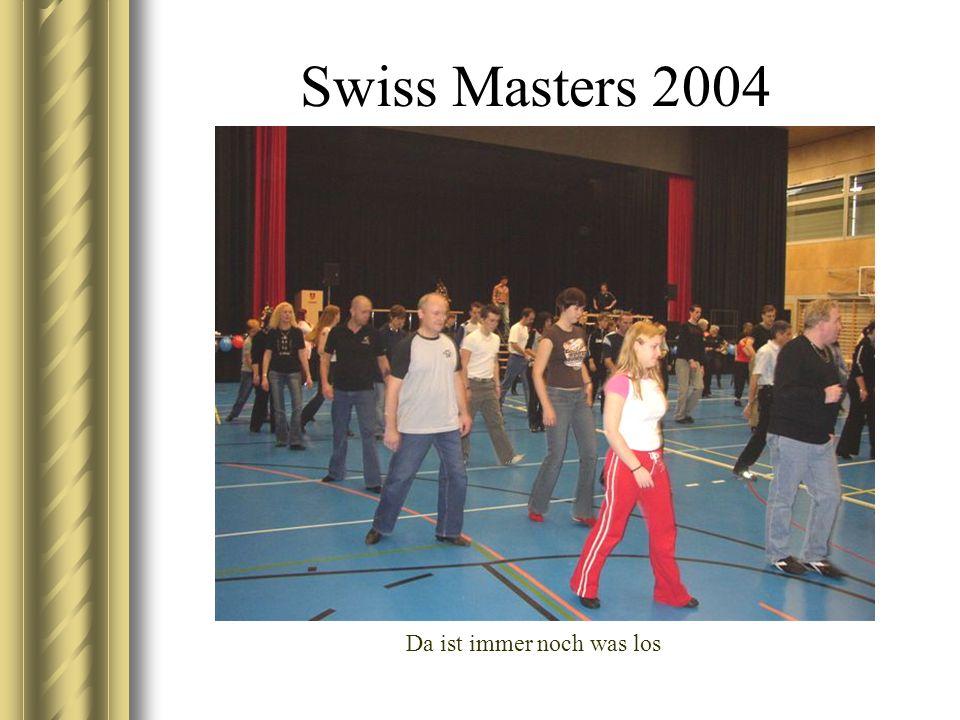 Swiss Masters 2004 Da ist immer noch was los