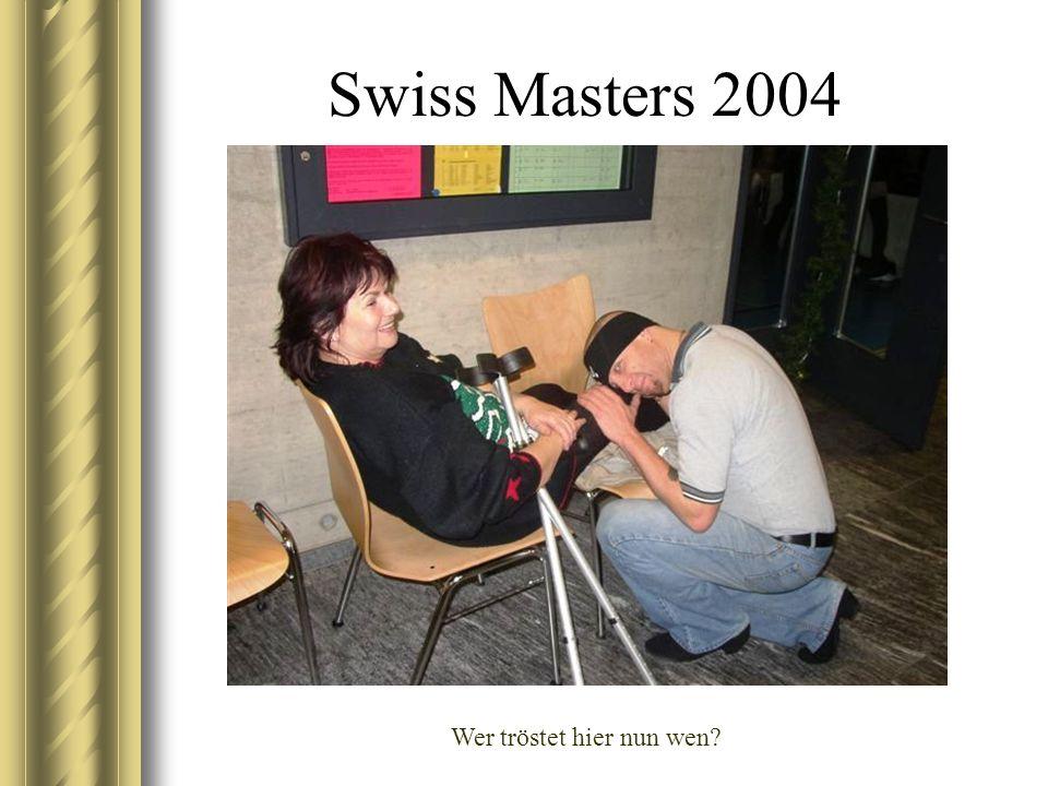 Swiss Masters 2004 Wer tröstet hier nun wen?