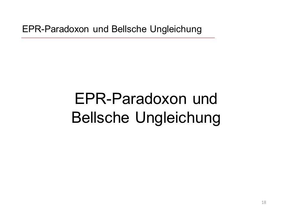 EPR-Paradoxon und Bellsche Ungleichung 18