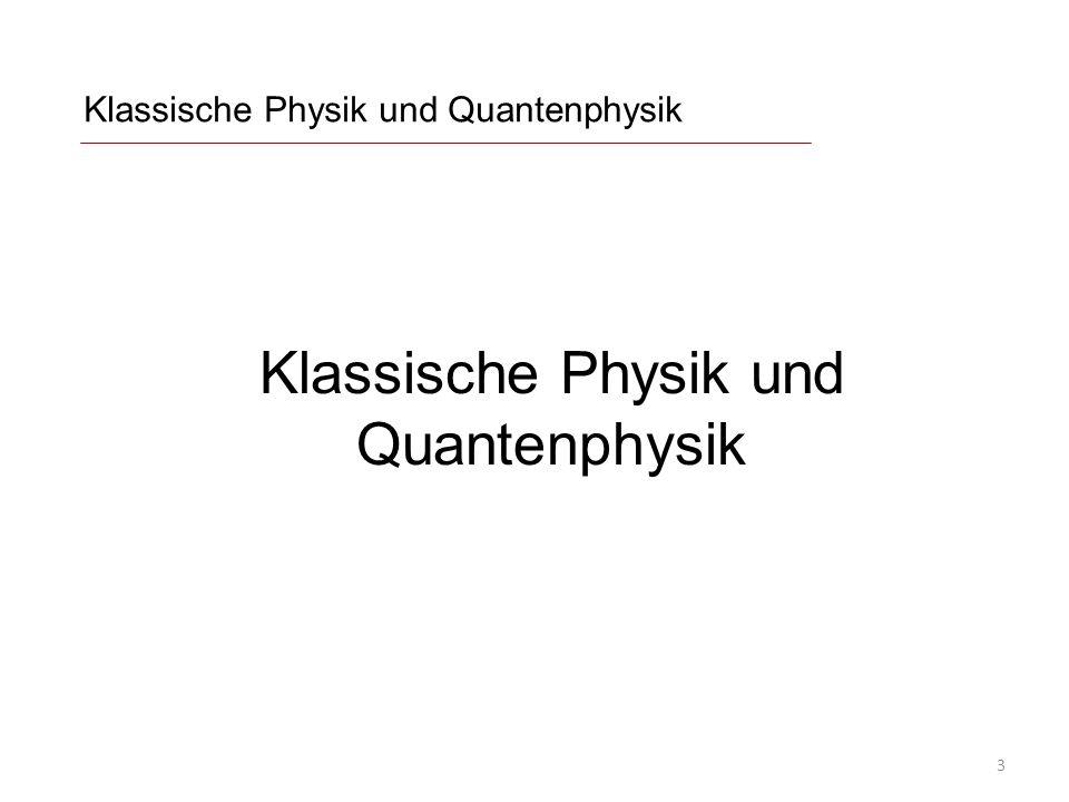 Klassische Physik und Quantenphysik 3