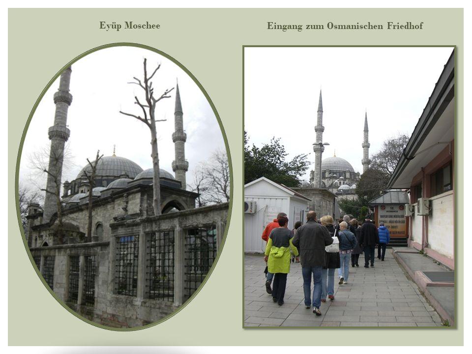 Eyüp Moschee Eingang zum Osmanischen Friedhof