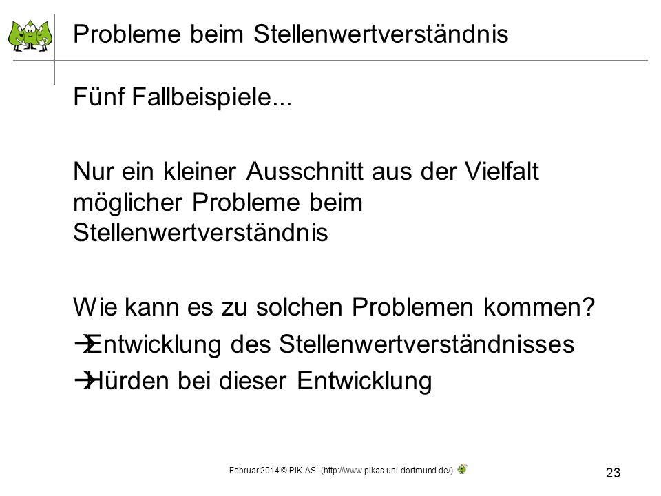 Probleme beim Stellenwertverständnis Fünf Fallbeispiele... Nur ein kleiner Ausschnitt aus der Vielfalt möglicher Probleme beim Stellenwertverständnis